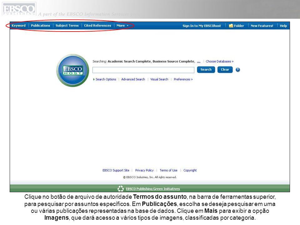 Clique no botão de arquivo de autoridade Termos do assunto, na barra de ferramentas superior, para pesquisar por assuntos específicos.