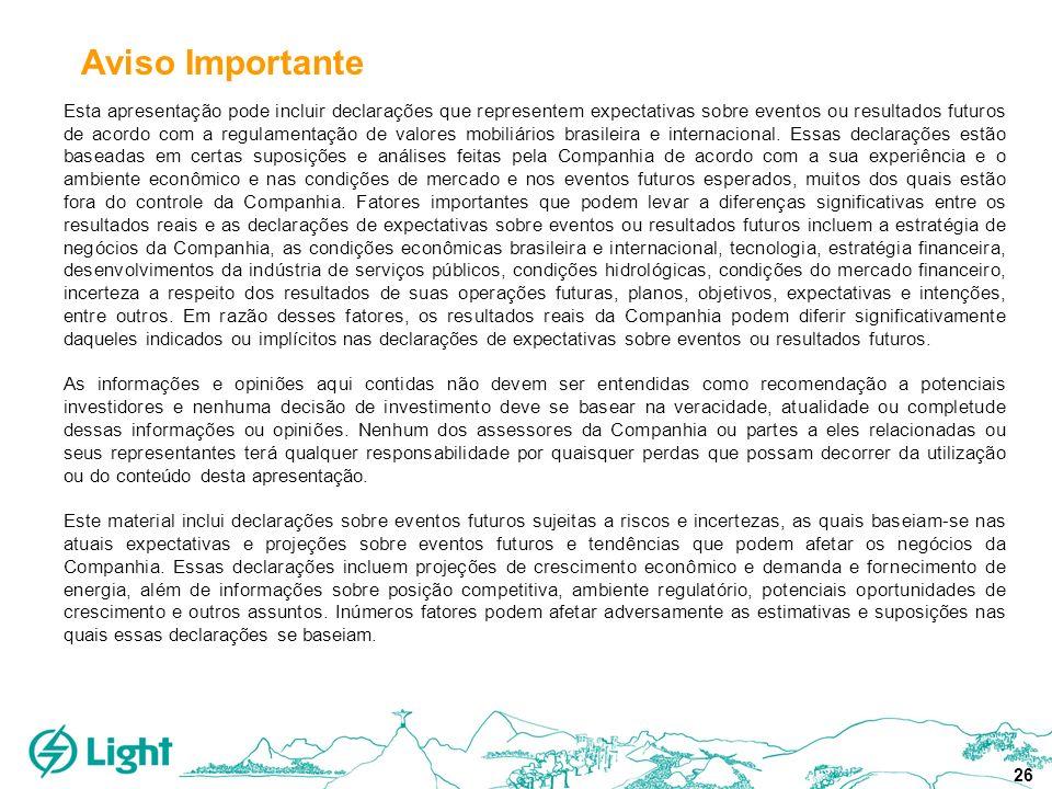 26 Esta apresentação pode incluir declarações que representem expectativas sobre eventos ou resultados futuros de acordo com a regulamentação de valor
