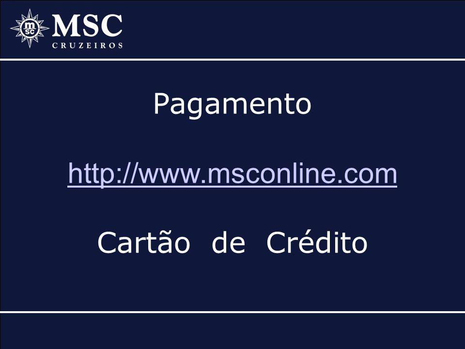Pagamento com Cartão de Crédito no MSC online Clique em Buscar Reserva
