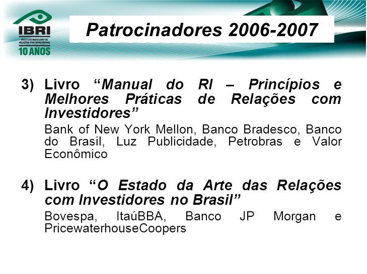 3)Livro Manual do RI – Princípios e Melhores Práticas de Relações com Investidores Bank of New York Mellon, Banco Bradesco, Banco do Brasil, Luz Publi