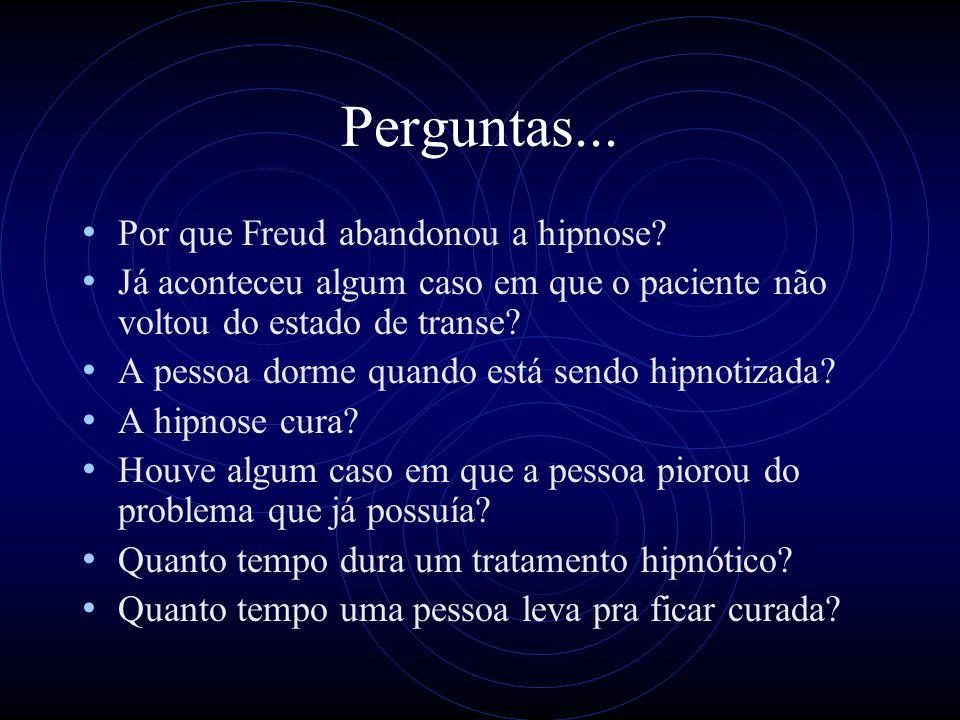 Perguntas...Por que Freud abandonou a hipnose.