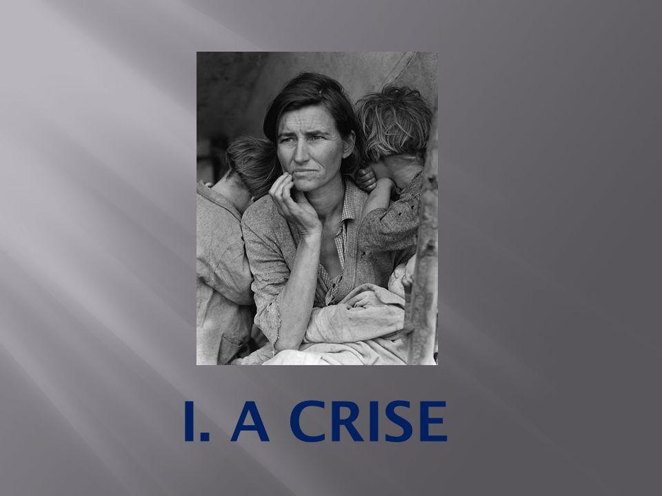 I. A CRISE