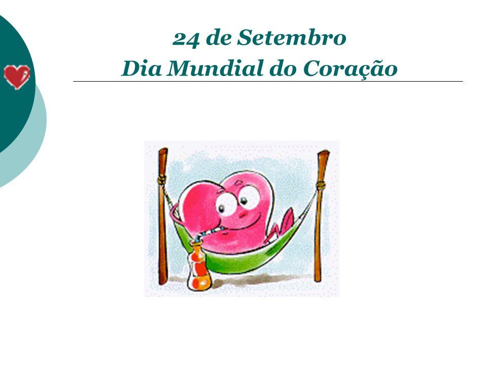 24 de Setembro Dia Mundial do Coração
