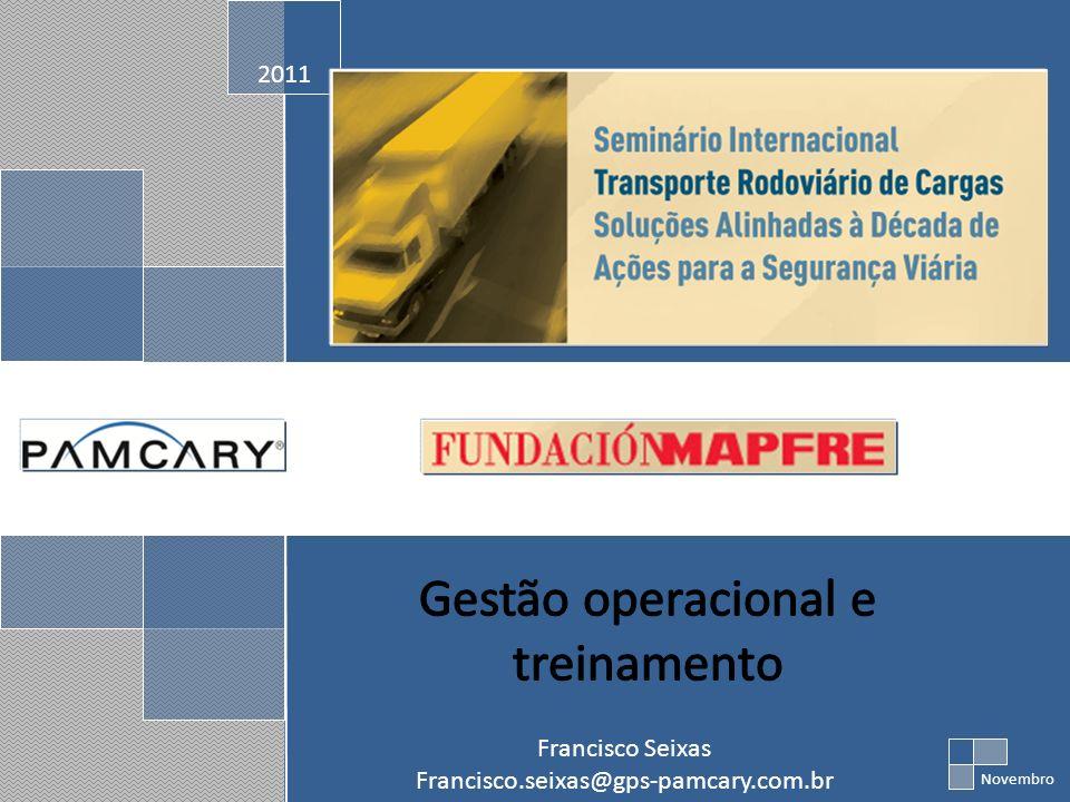 2011 Novembro Francisco Seixas Francisco.seixas@gps-pamcary.com.br