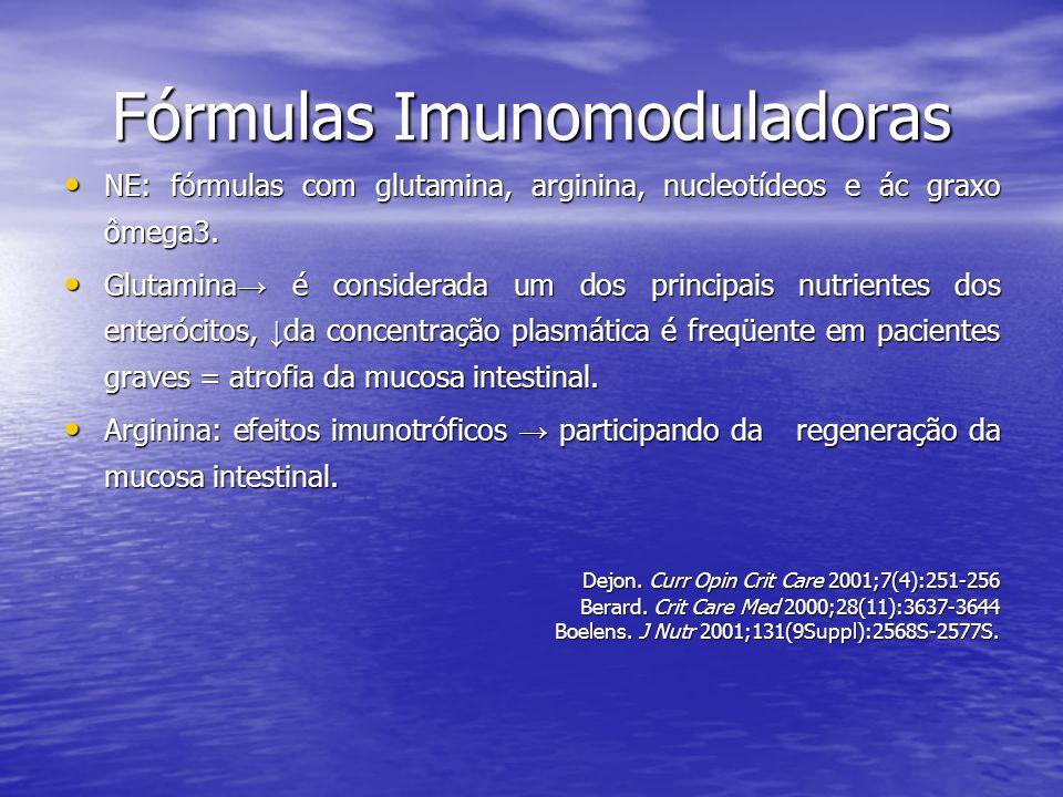 Fórmulas Imunomoduladoras NE: fórmulas com glutamina, arginina, nucleotídeos e ác graxo ômega3. NE: fórmulas com glutamina, arginina, nucleotídeos e á