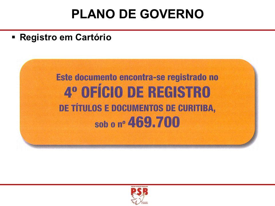 Registro em Cartório PLANO DE GOVERNO