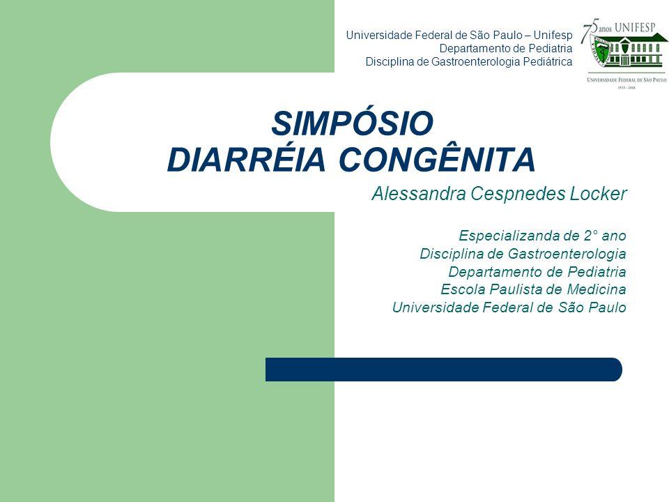 INTRODUÇÃO: Diarréia Congênita é aquela que se instala no período neonatal (intra útero em alguns casos), e evolui progressivamente, podendo ou não associar-se a alterações neurológicas, dismorfismos, hepatoesplenomegalia e insuficiência hepática.