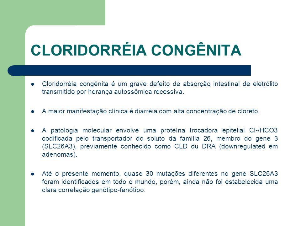 CLORIDORRÉIA CONGÊNITA Acredita-se que a posição do gene causador da doença sugerido por mapeamento de alta resolução esteja localizado na região do cromossomo 7q31.