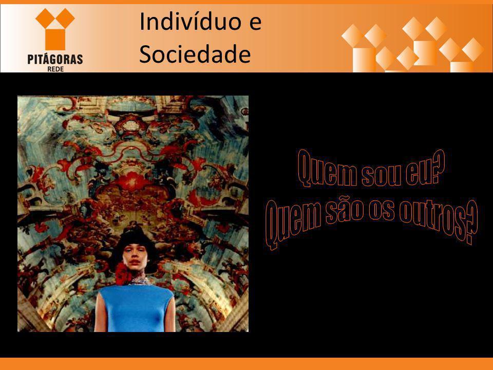 Indivíduo e Sociedade