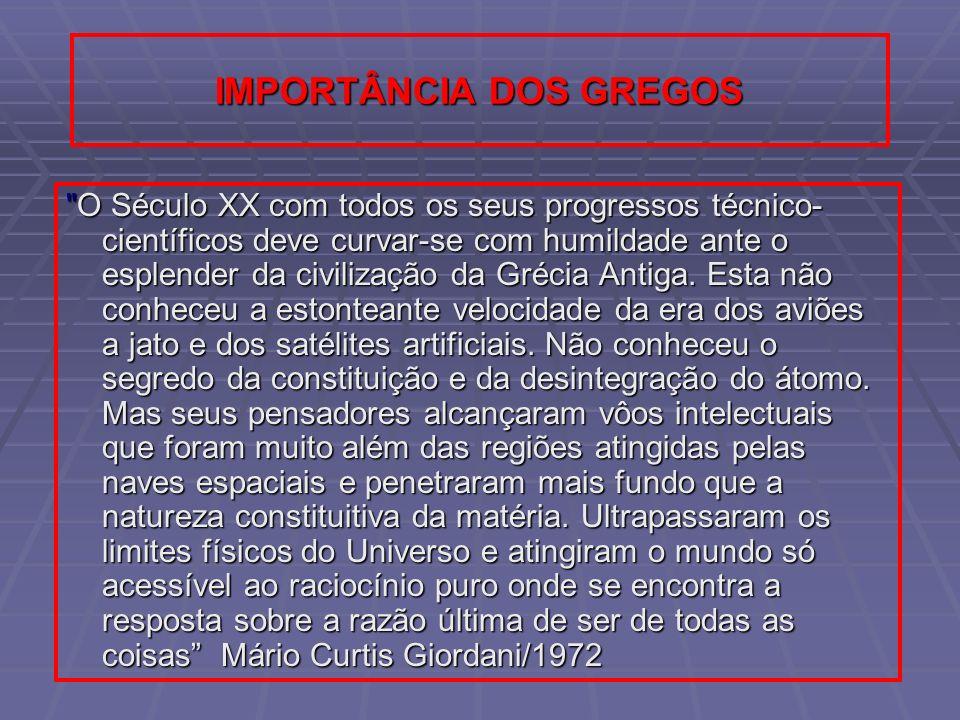 IMPORTÂNCIA DOS GREGOS