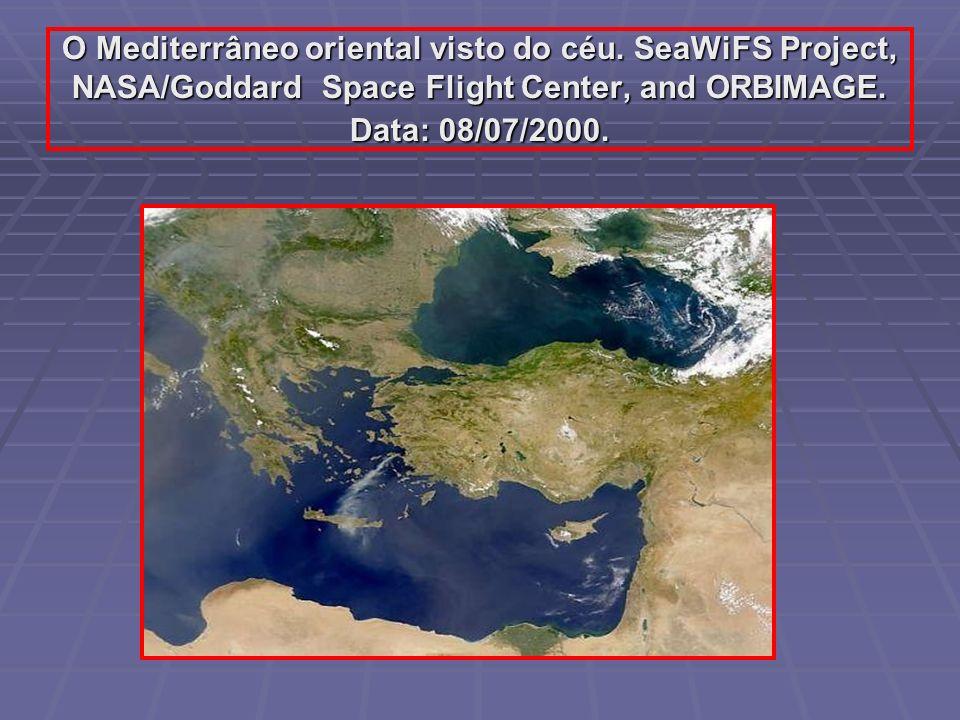 O Mediterrâneo oriental visto do céu. SeaWiFS Project, NASA/Goddard Space Flight Center, and ORBIMAGE. Data: 08/07/2000.