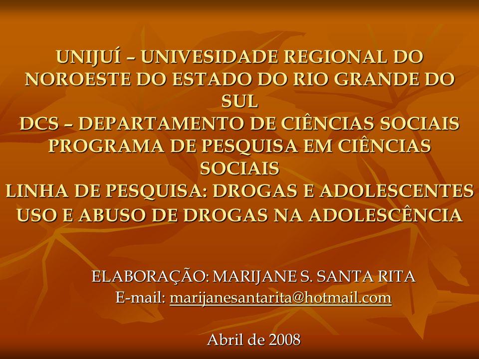 UNIJUÍ – UNIVESIDADE REGIONAL DO NOROESTE DO ESTADO DO RIO GRANDE DO SUL DCS – DEPARTAMENTO DE CIÊNCIAS SOCIAIS PROGRAMA DE PESQUISA EM CIÊNCIAS SOCIA