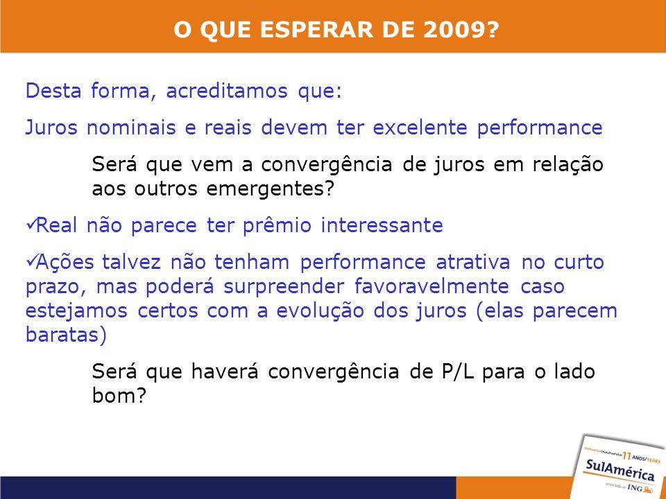 O QUE ESPERAR DE 2009.