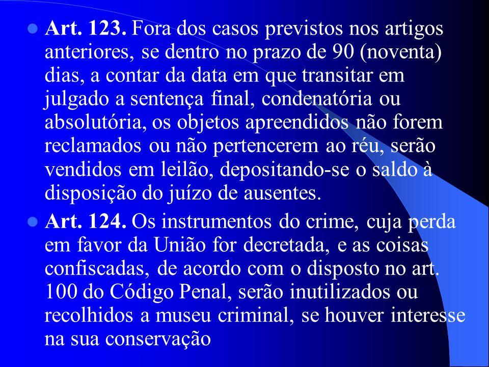 Art. 123. Fora dos casos previstos nos artigos anteriores, se dentro no prazo de 90 (noventa) dias, a contar da data em que transitar em julgado a sen