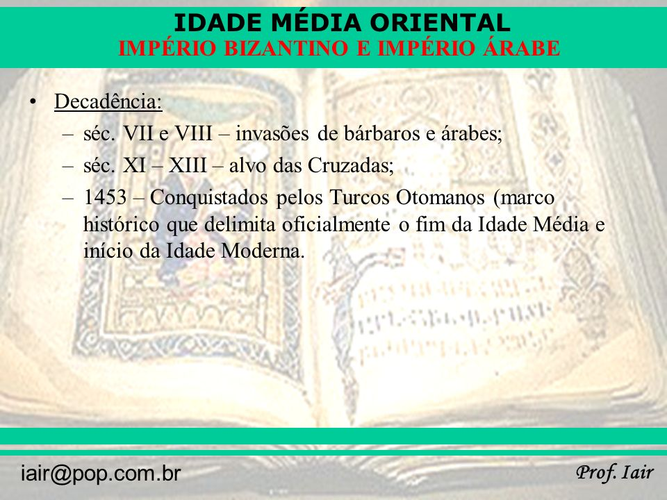 IDADE MÉDIA ORIENTAL Prof.