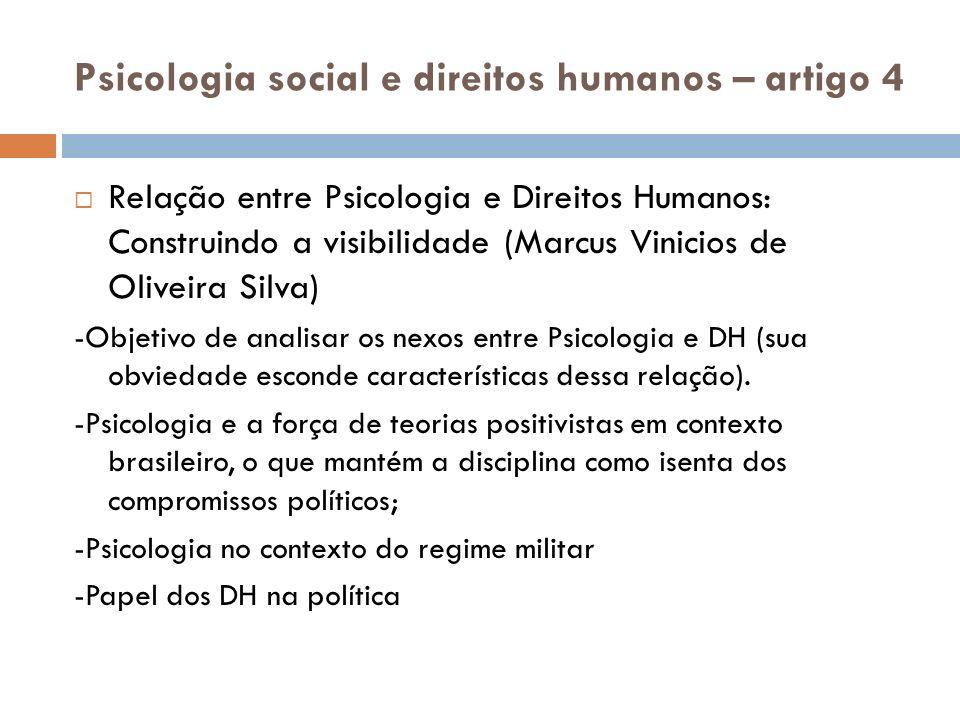Psicologia social e direitos humanos – artigo 4 Relação entre Psicologia e Direitos Humanos: Construindo a visibilidade (Marcus Vinicios de Oliveira S