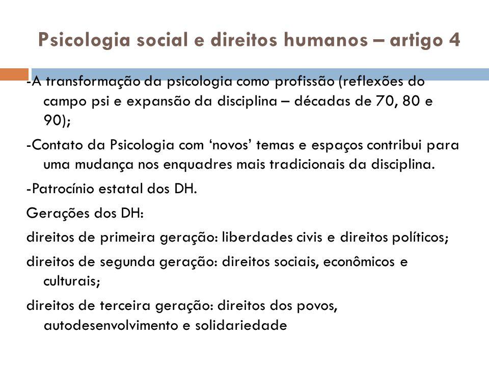 Psicologia social e direitos humanos – artigo 4 -A transformação da psicologia como profissão (reflexões do campo psi e expansão da disciplina – décad