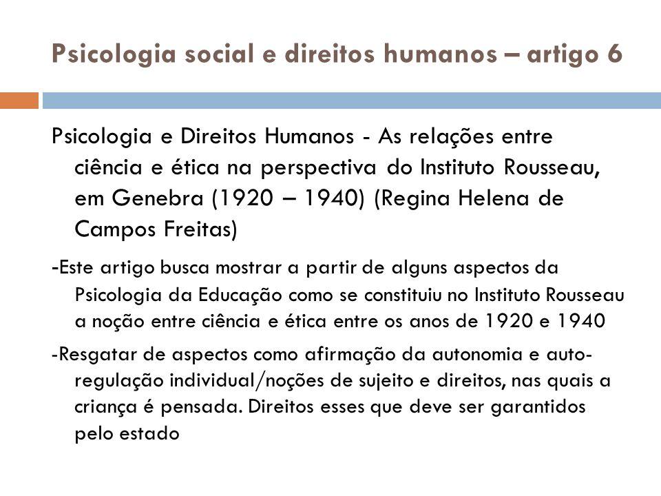 Psicologia social e direitos humanos – artigo 6 Psicologia e Direitos Humanos - As relações entre ciência e ética na perspectiva do Instituto Rousseau