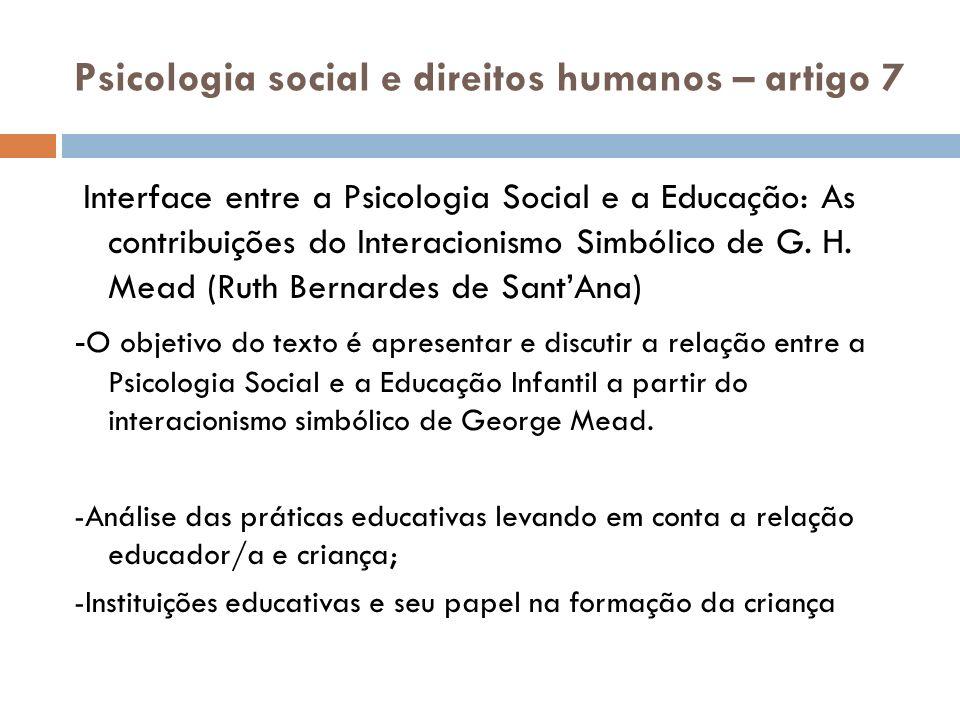 Psicologia social e direitos humanos – artigo 7 Interface entre a Psicologia Social e a Educação: As contribuições do Interacionismo Simbólico de G. H