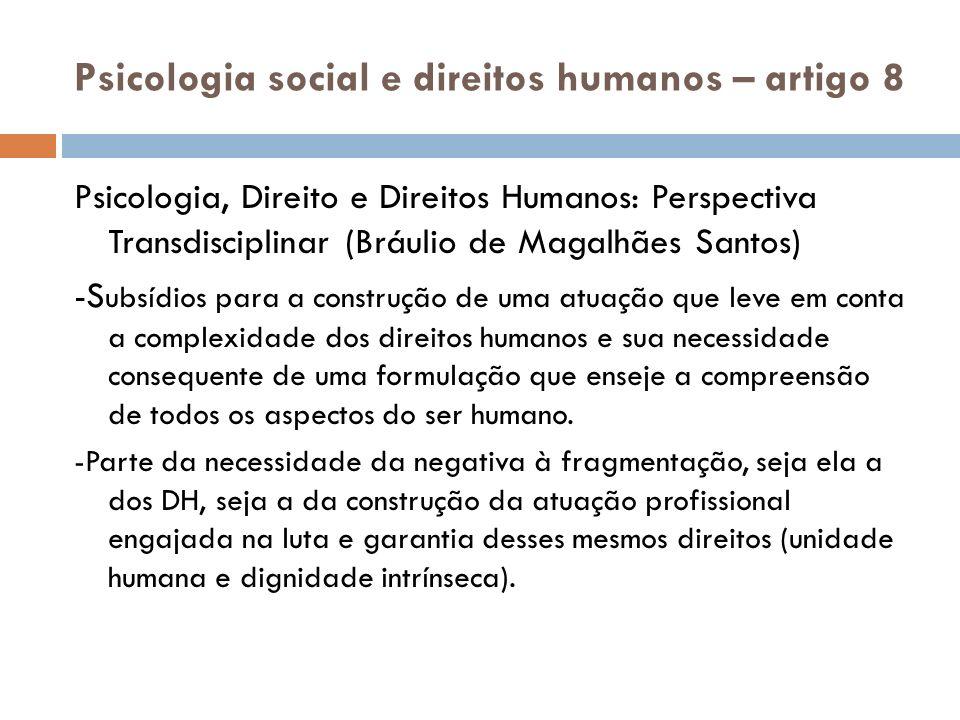 Psicologia social e direitos humanos – artigo 8 Psicologia, Direito e Direitos Humanos: Perspectiva Transdisciplinar (Bráulio de Magalhães Santos) -S