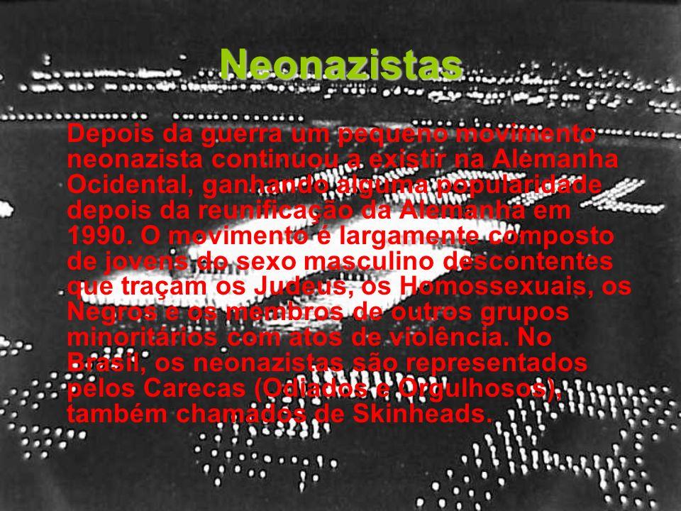 Neonazistas Depois da guerra um pequeno movimento neonazista continuou a existir na Alemanha Ocidental, ganhando alguma popularidade depois da reunifi