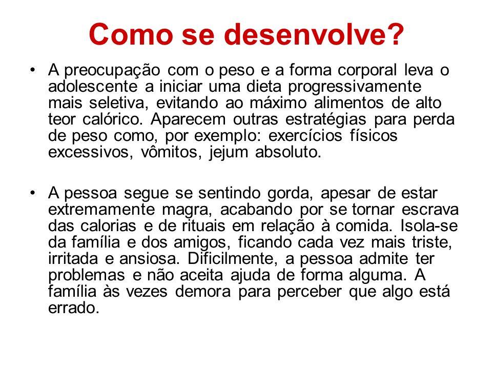 Fisiopatologia Pacientes com Anorexia Nervosa possuem uma aparência típica e característica.