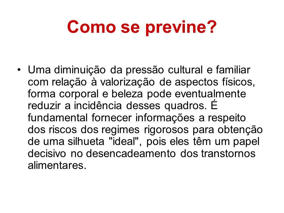 Prevalência da Doença Algumas profissões são consideradas de risco para a anorexia.