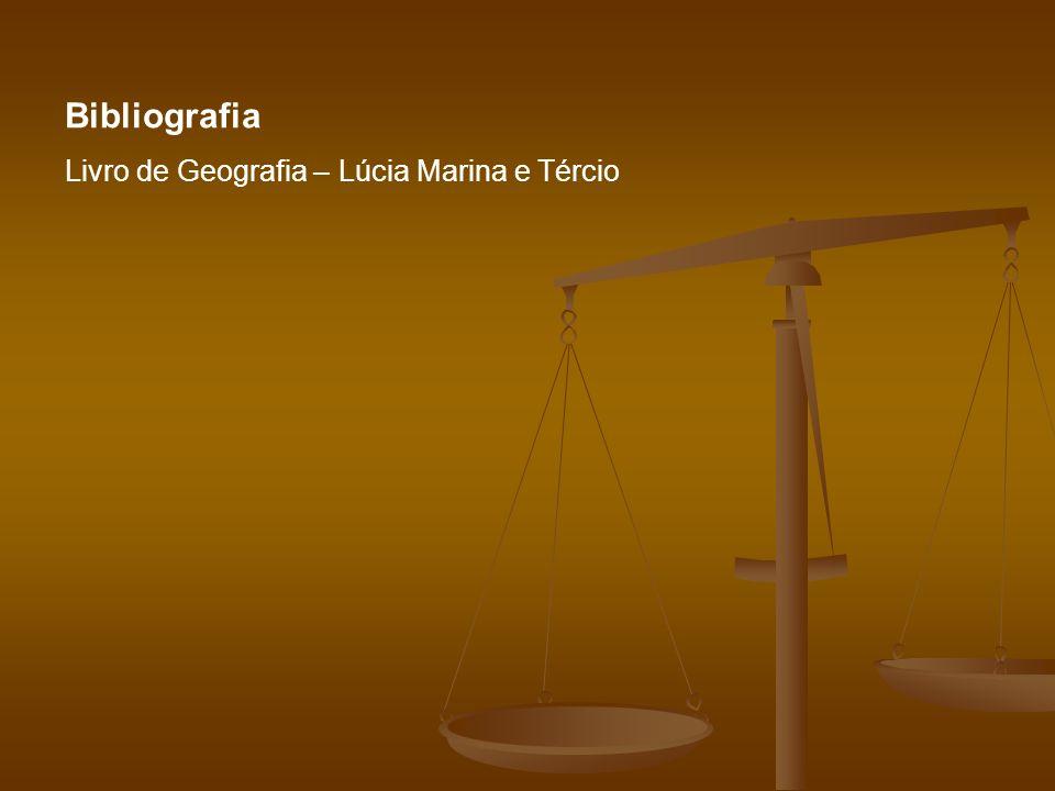 Bibliografia Livro de Geografia – Lúcia Marina e Tércio