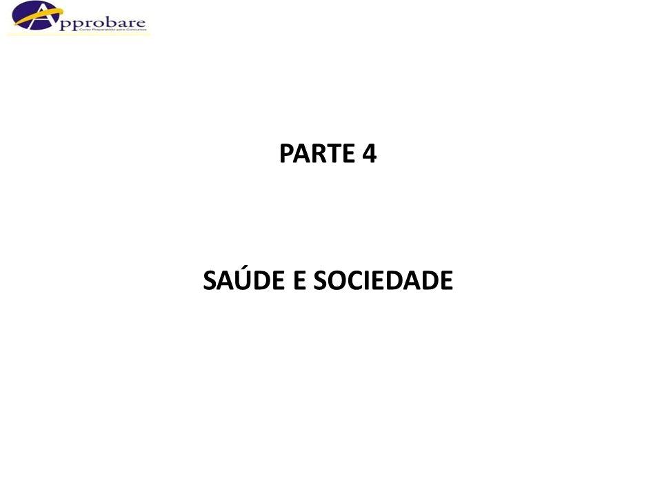 PARTE 4 SAÚDE E SOCIEDADE