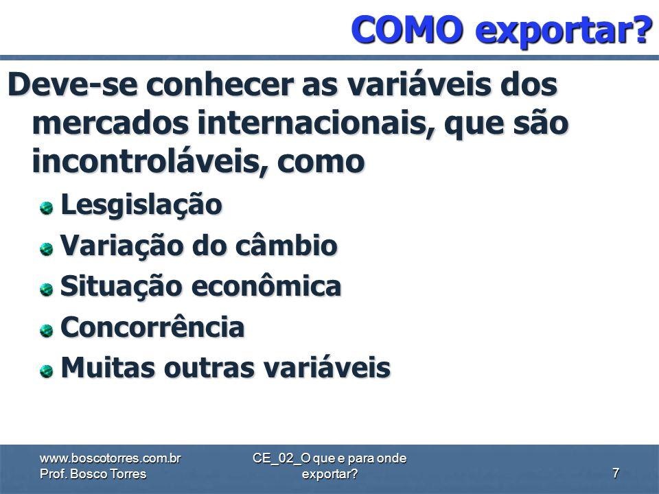 CE_02_O que e para onde exportar? QUANDO exportar? A exportação é uma atividade de médio e longo prazo, que exige planejamento dos recursos e paciênci