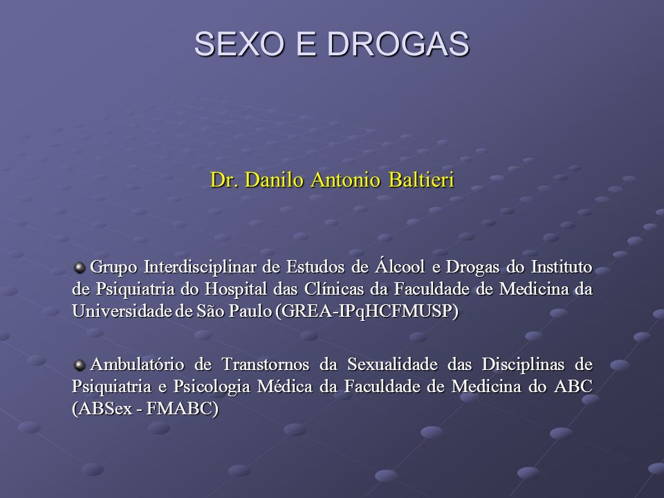 SEXO E DROGAS Dr.