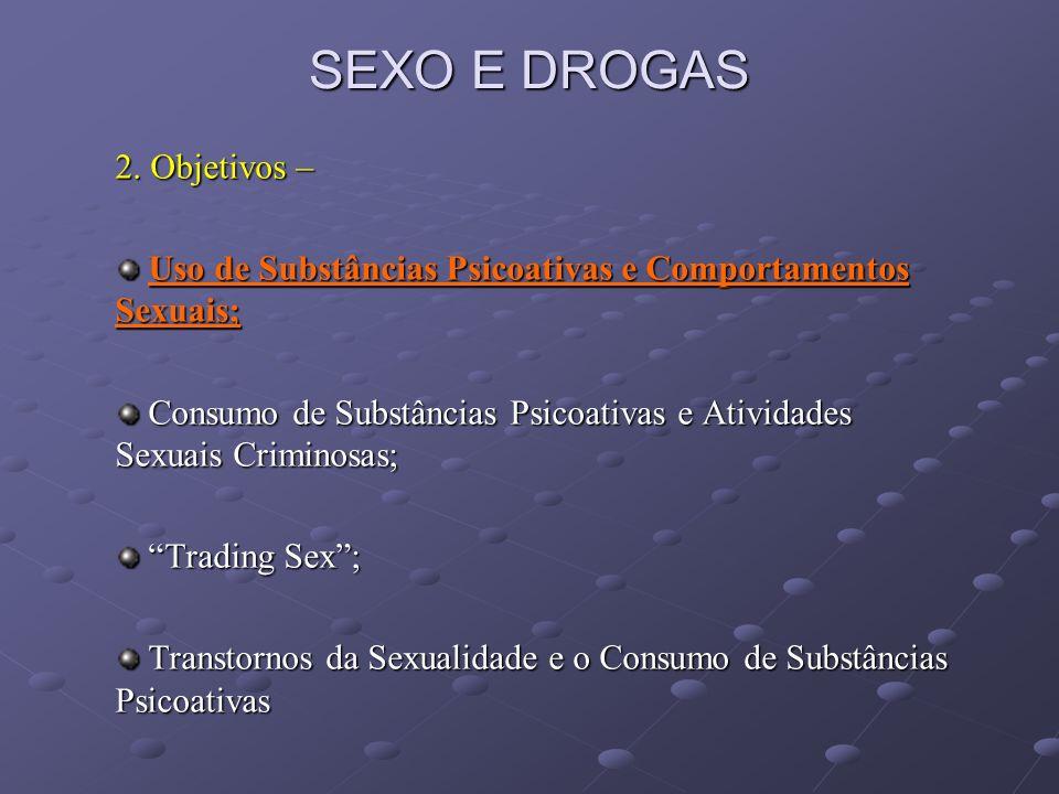 SEXO E DROGAS 2.