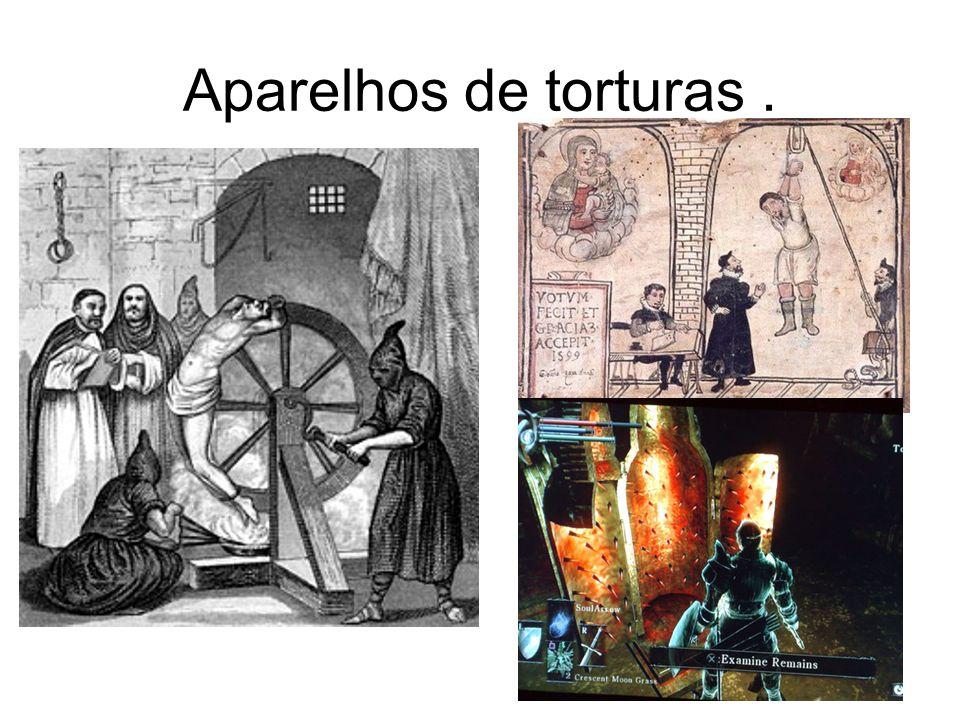 Aparelhos de torturas.
