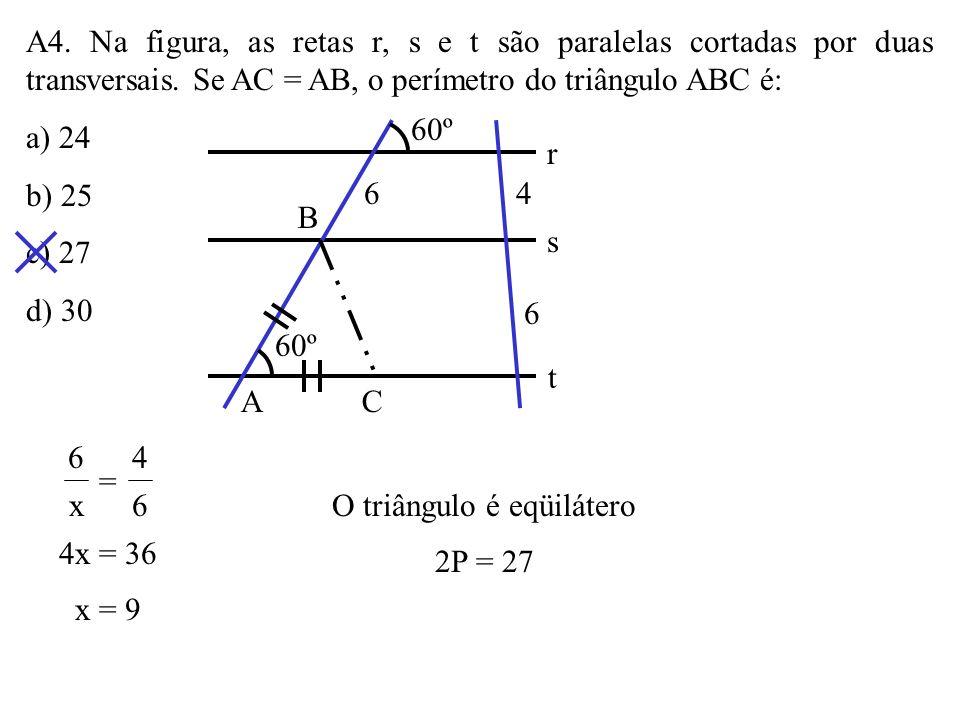 O perímetro do paralelogramo ABCD da figura é: a) 80 b) 90 c) 100 d) 108 AB CD x x + 15 16 12 30 x + 15 x = 30 12 12x + 180 = 30x x = 10 10 a 30 12 =