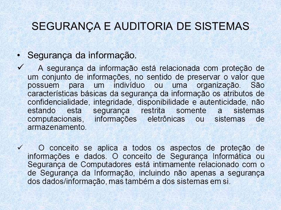 Segurança da informação. A segurança da informação está relacionada com proteção de um conjunto de informações, no sentido de preservar o valor que po