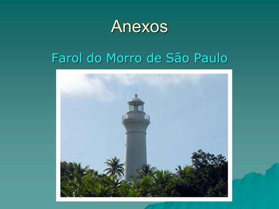Anexos Farol do Morro de São Paulo