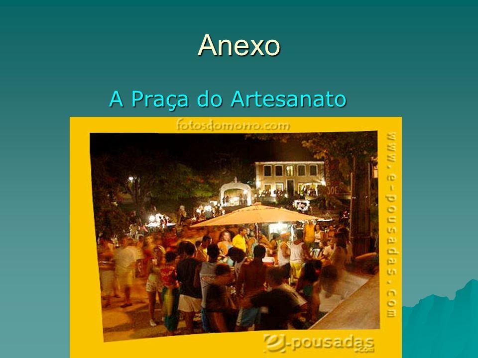 Anexo A Praça do Artesanato
