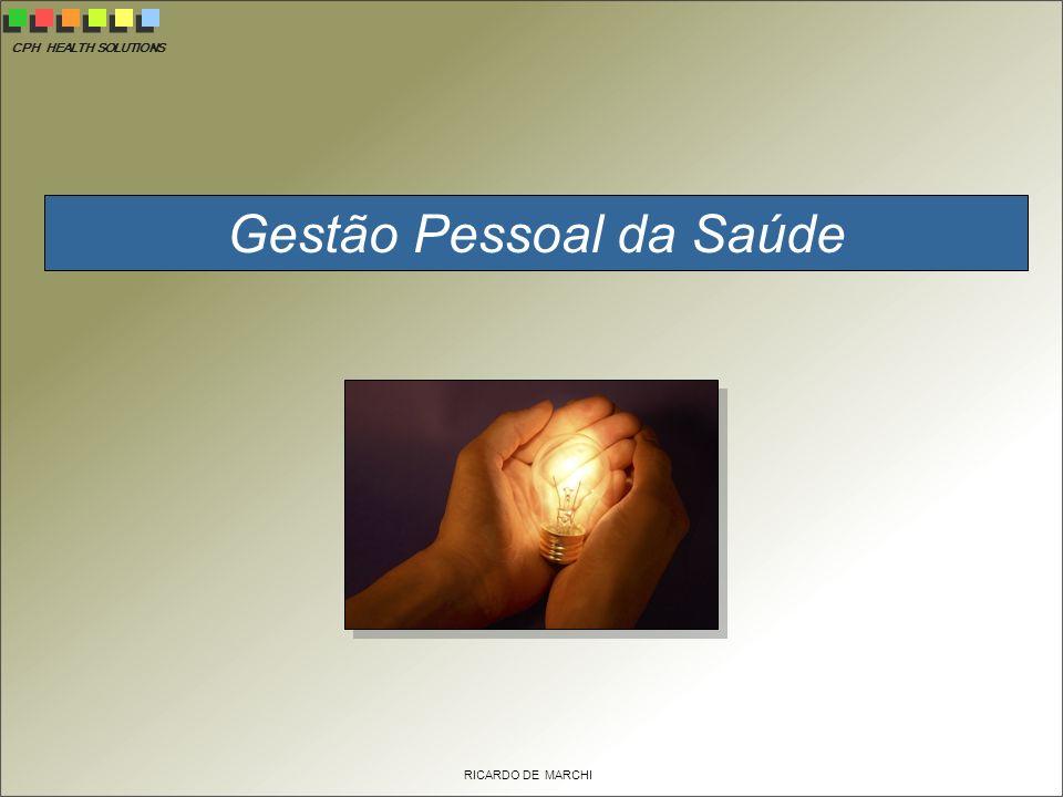 CPH HEALTH SOLUTIONS RICARDO DE MARCHI Gestão Pessoal da Saúde