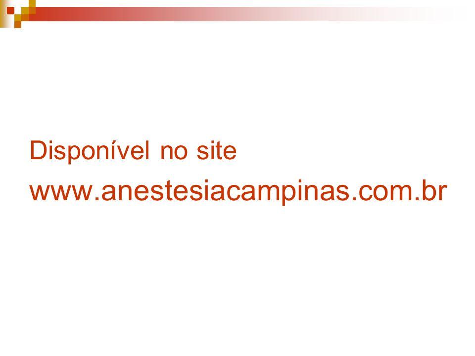 Disponível no site www.anestesiacampinas.com.br