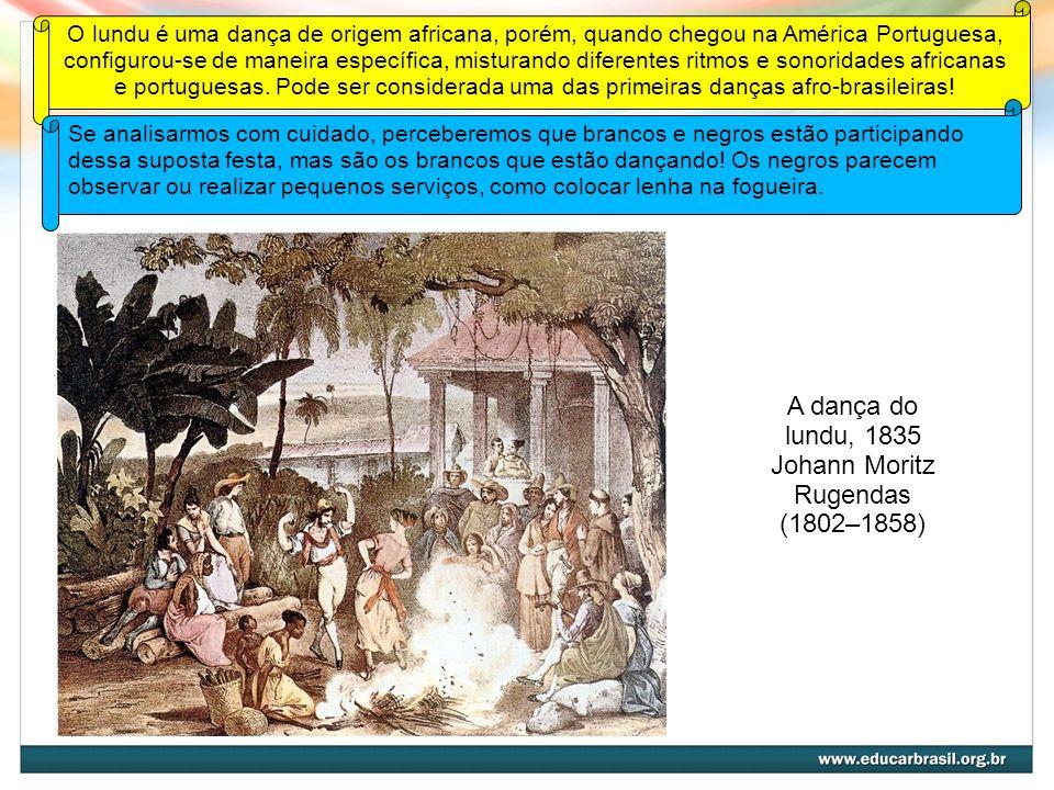 A dança da congada, 1835 Johann Moritz Rugendas (1802–1858) A congada é uma manifestação religiosa de origem africana, na qual uma série de entidades africanas são cultuadas em meio a músicas e danças.