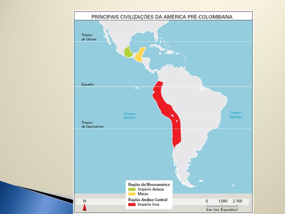 MAIAS: MÉXICO CIDADES-ESTADO SERVIDÃO COLETIVA APOGEU SÉCULOS III A XI ASTECAS: MÉXICO CAPITAL= TENOCHTITLÁN IMPERADOR TEOCRÁTICO COBRANÇA DE IMPOSTOS FIM DO IMPÉRIO= MONTEZUMA II (CORTEZ 1521) INCAS: REGIÃO ANDINA IMPERADOR = FILHO DO SOL CAPITAL = CUZCO MACHU PICHU FIM DO IMPÉRIO – TUPAC AMARU= 1572 = RESISTÊNCIA 40 ANOS