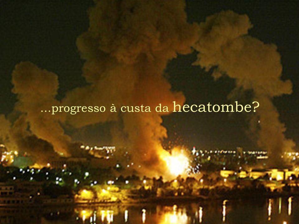 ... agora, testemunhamos o lado sombrio dessa religião do progresso a qualquer custo...