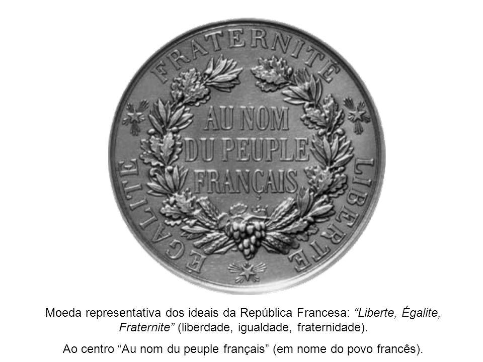Moeda representativa dos ideais da República Francesa: Liberte, Égalite, Fraternite (liberdade, igualdade, fraternidade). Ao centro Au nom du peuple f