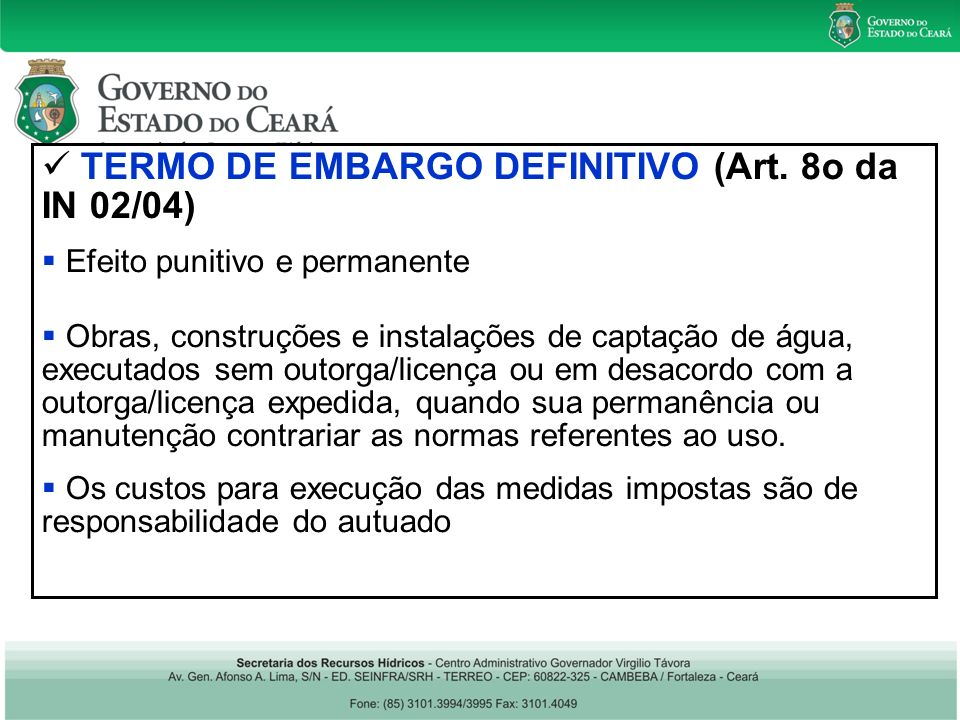 TERMO DE EMBARGO DEFINITIVO (Art.