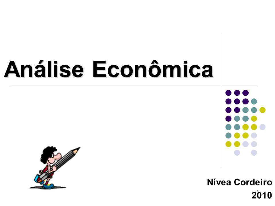 1 Análise Econômica Nívea Cordeiro 2010