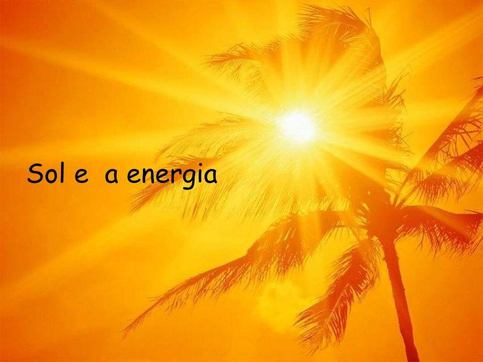 Sol e a energia