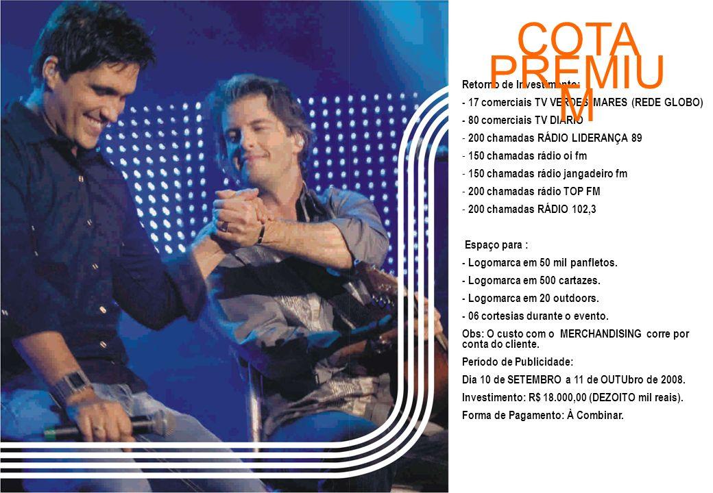 A produção do show disponibilizará a quantidade de 2.500 DVD´s promocionais com logomarca da Tim e Rádio Liderança, tendo como conteúdo músicas dos artistas: Forró do Muído e/ou Aviões do Forró.