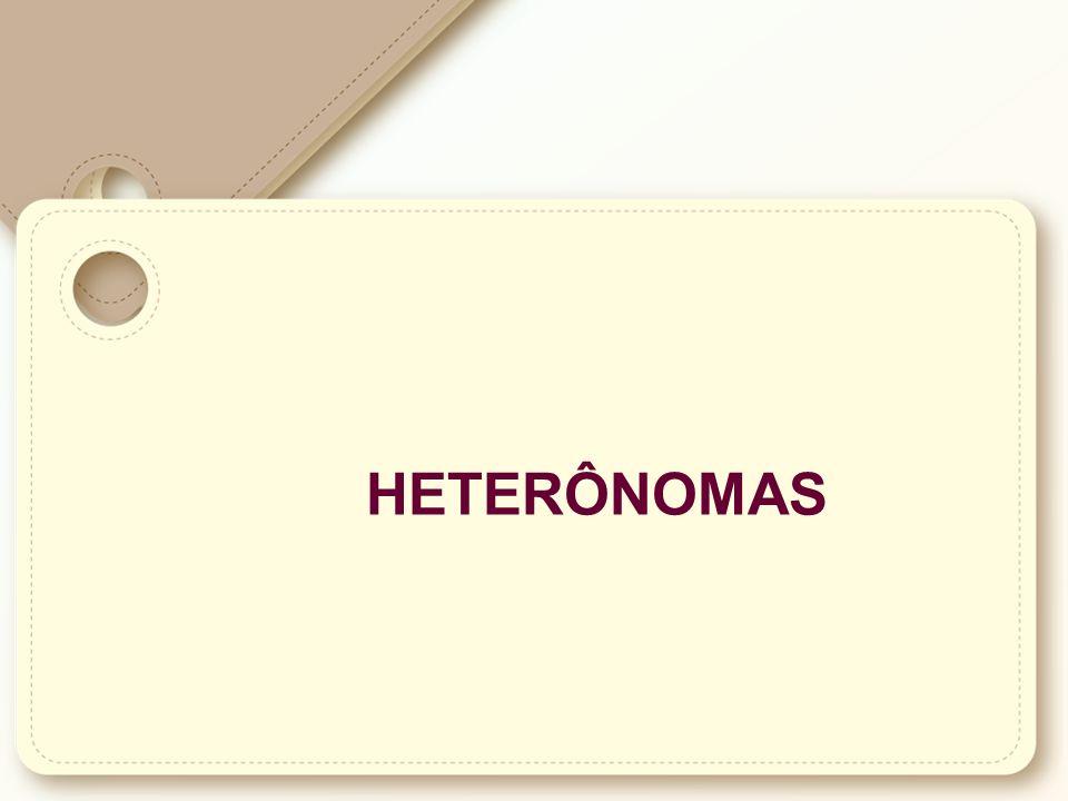 Heterônomas: São as impostas por agente externo; provenientes da vontade estatal, por qualquer de seus três Poderes..