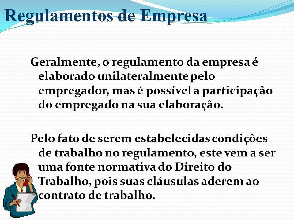 Geralmente, o regulamento da empresa é elaborado unilateralmente pelo empregador, mas é possível a participação do empregado na sua elaboração. Pelo f