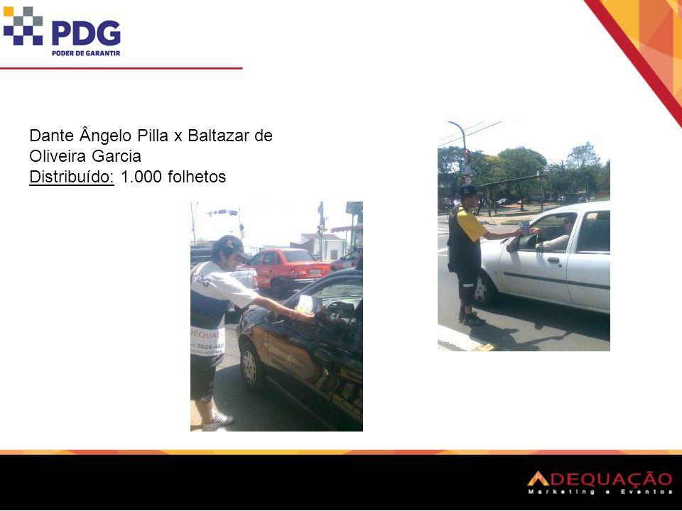 Dante Ângelo Pilla x Baltazar de Oliveira Garcia Distribuído: 1.000 folhetos